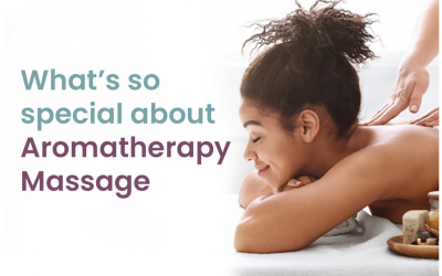 What's so special about aromatherapy and the massages?